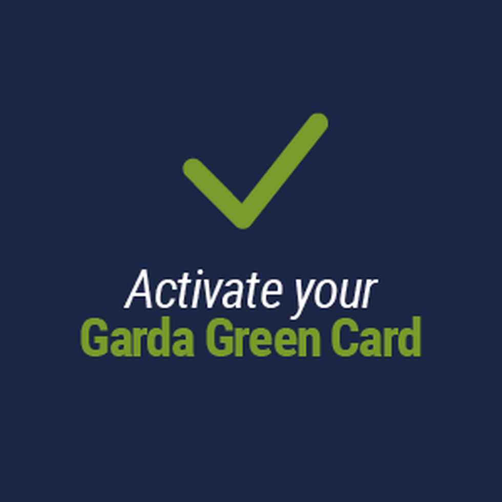 Activate your Garda Green Card